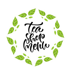 tea shop menu calligraphy modern hand vector image vector image