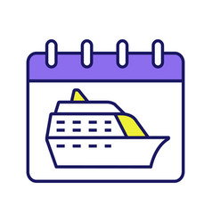 Cruise departure date color icon vector