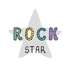 Rock star - fun hand drawn nursery poster vector