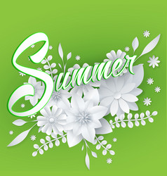 summer lettering with paper art flowers vector image