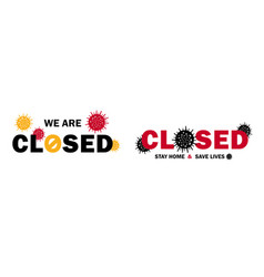 two closed signs for businesses during covid-19 vector image