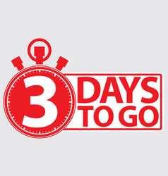 3 days to go red label vector