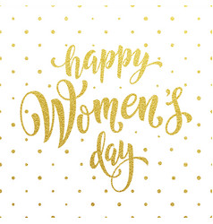 women day gold glitter greeting card text on vector image