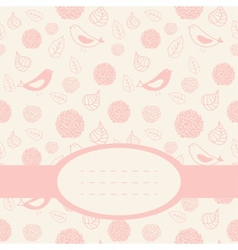 Cute pink card with birds leaves and flowers vector image