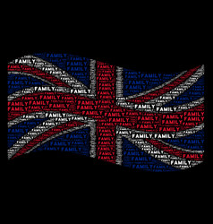 Waving british flag pattern of family text items vector