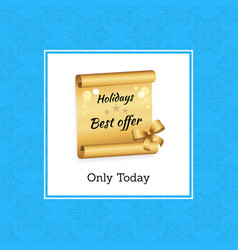 Holidays best offer today vector