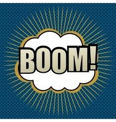 Pop-art comic bubble boom text vector
