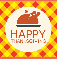 Cooked turkey for happy thanksgiving day card vector