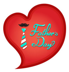 Happy Fathers Day typography in heart shape vector image vector image