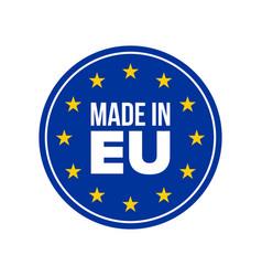 Made in eu quality label in europe seal eu vector