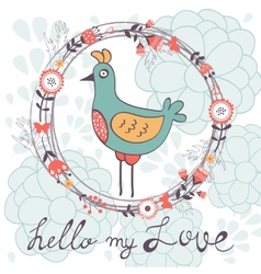 Hello my love card with cute funny bird vector image vector image
