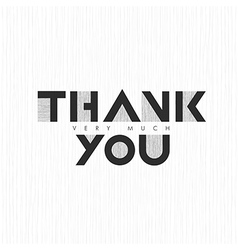 Vintage Thank you very much Lettering On thin gray vector image