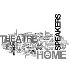 what to look for in home theatre speakers text vector image