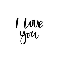 hand drawn phrase i love you for social media vector image