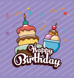 happy birthday card with sweet cake and ice cream vector image