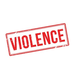Violence red rubber stamp on white vector