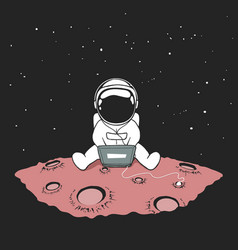 Cute an astronaut sits in internet vector