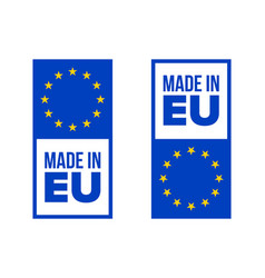 made in eu quality certificate label with europe vector image