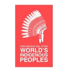 Day worlds indigenous peoples poster vector