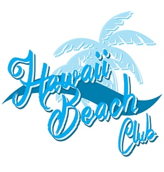 Hawaii beach typography t-shirt graphics surf vector
