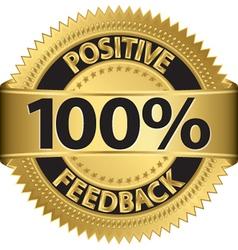 100 percent positive feedback gold label vector image