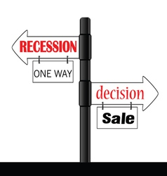 recession or decision signboard color vector image