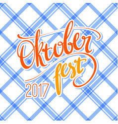 2017 oktoberfest poster with traditional vector