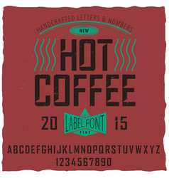 Hot coffee font poster vector