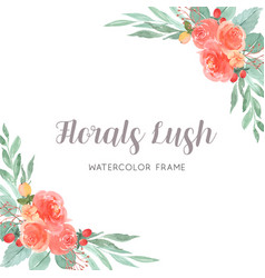 Watercolor florals hand painted with text frame vector
