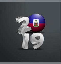 2019 grey typography with haiti flag happy new vector