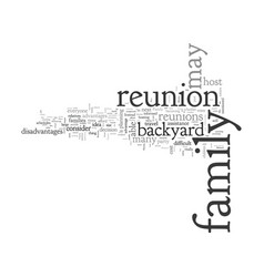backyard reunions easier than you may think vector image