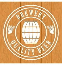 brewery quality beer barrel wooden background vector image