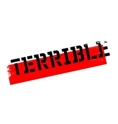 Terrible rubber stamp vector