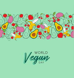 world vegan day hand drawn pattern card background vector image