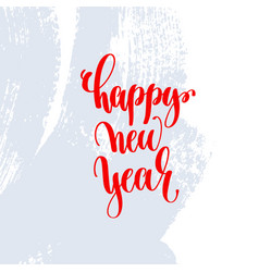 happy new year red hand lettering holiday poster vector image
