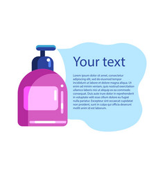Liquid soap or shampoo spills out text vector