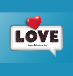 white paper speech bubble with text love and red vector image