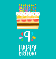 happy birthday cake card for 9 nine year party vector image vector image