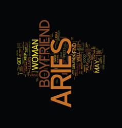 Aries as a boyfriend text background word cloud vector