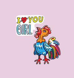 Rooster love you girl vector