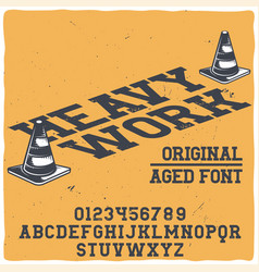 original label typeface named heavy work vector image