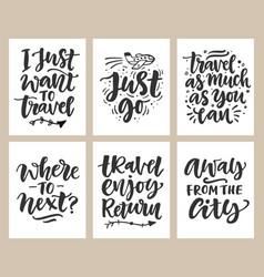 travel slogan set hand drawn poster vector image