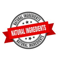 Natural ingredients label natural vector