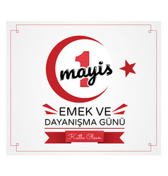 Turkish 1 may workers day design in red and black vector