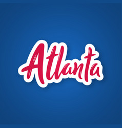 atlanta - handwritten name of the city sticker vector image