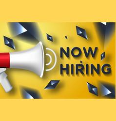 we are hiring vacancy open recruitment vector image
