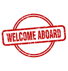 Welcome aboard grunge stamp vector