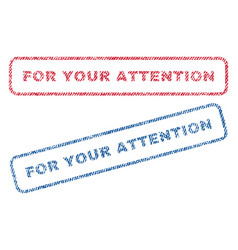 For your attention textile stamps vector