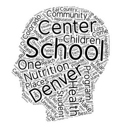 Denver Schools Are A Model Of Good Health text vector image