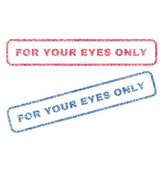 for your eyes only textile stamps vector image